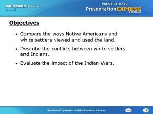 Chapter Section 2 25 Section 1 Objectives Compare