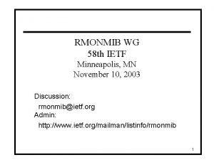 RMONMIB WG 58 th IETF Minneapolis MN November