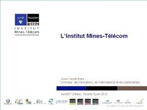 LInstitut MinesTlcom JeanClaude Bara Directeur des formations de