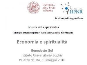 Economia e spiritualit Benedetto Gui Istituto Universitario Sophia