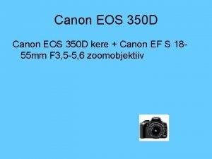 Canon EOS 350 D kere Canon EF S