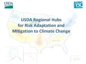 USDA Regional Hubs for Risk Adaptation and Mitigation