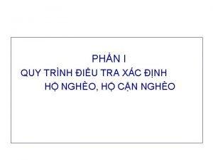 PHN I QUY TRNH IU TRA XC NH