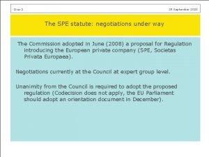 Dias 2 25 September 2020 The SPE statute