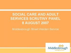SOCIAL CARE AND ADULT SERVICES SCRUTINY PANEL 8