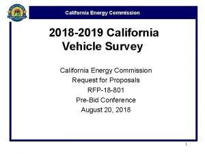 California Energy Commission 2018 2019 California Vehicle Survey