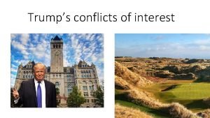 Trumps conflicts of interest Trump Organization holdings 16