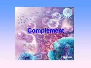 Complement J Ochotn Complement humoral component of nonspecific