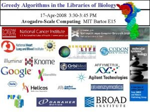 Greedy Algorithms in the Libraries of Biology 17