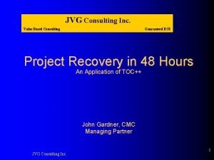 JVG Consulting Inc Value Based Consulting Guaranteed ROI