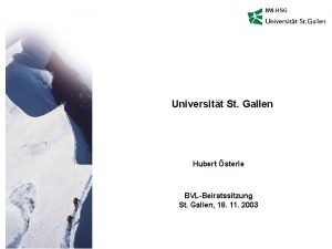 IWIHSG Universitt St Gallen Hubert sterle BVLBeiratssitzung St