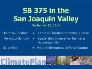 SB 375 in the San Joaquin Valley September