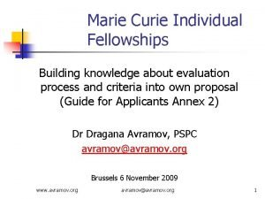 Marie Curie Individual Fellowships Building knowledge about evaluation