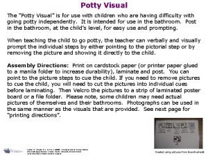 Potty Visual The Potty Visual is for use