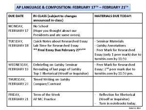 AP LANGUAGE COMPOSITION FEBRUARY 17 TH FEBRUARY 21