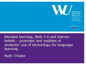 Blended learning Web 2 0 and learner beliefs