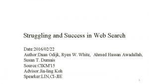 Struggling and Success in Web Search Date 20160222
