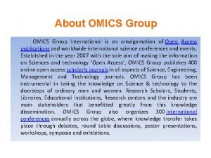 About OMICS Group International is an amalgamation of