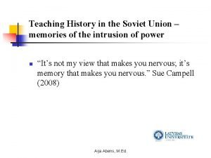 Teaching History in the Soviet Union memories of