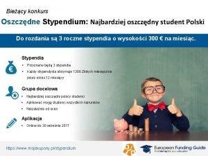 Biecy konkurs Oszczdne Stypendium Najbardziej oszczdny student Polski