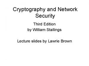 Cryptography and Network Security Third Edition by William