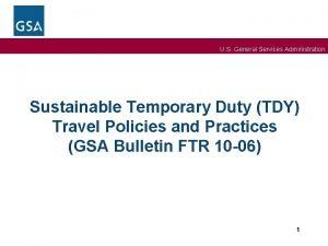 U S General Services Administration Sustainable Temporary Duty