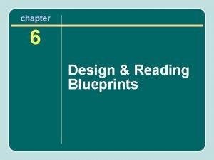 chapter 6 Design Reading Blueprints Design Stage The