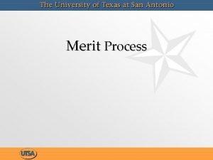 Merit Process 2015 Merit Program AGENDA Overview General