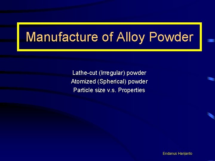 Manufacture of Alloy Powder Lathecut Irregular powder Atomized