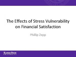 The Effects of Stress Vulnerability on Financial Satisfaction