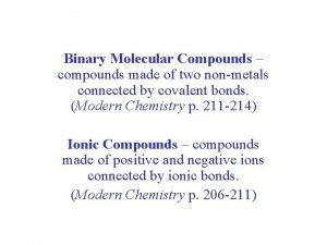 Binary Molecular Compounds compounds made of two nonmetals
