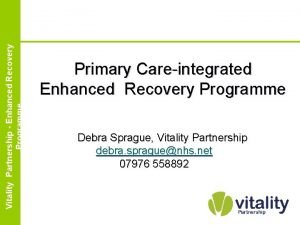 Enhanced Vitality Partnership Recovery Partnership Enhanced Programme Recovery