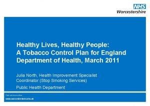 Healthy Lives Healthy People A Tobacco Control Plan