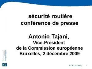scurit routire confrence de presse Antonio Tajani VicePrsident