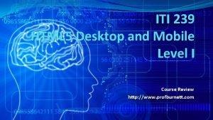 ITI 239 HTML 5 Desktop and Mobile Level