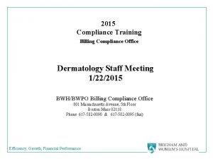 2015 Compliance Training Billing Compliance Office Dermatology Staff