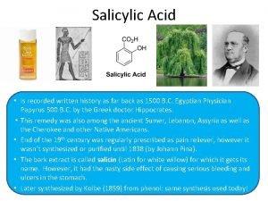 Salicylic Acid Is recorded written history as far