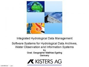 Integrated Hydrological Data Management Software Systems for Hydrological