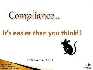Compliance Its easier than you think Office of