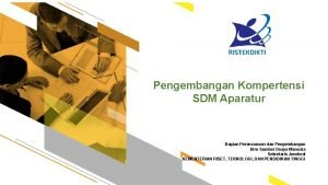 Pengembangan Kompertensi SDM Aparatur Bagian Perencanaan dan Pengembangan