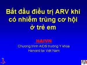 Bt u iu tr ARV khi c nhim