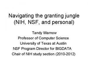 Navigating the granting jungle NIH NSF and personal