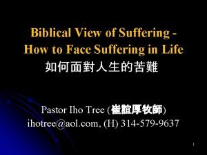 Biblical View of Suffering How to Face Suffering