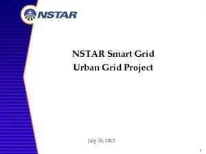 NSTAR Smart Grid Urban Grid Project July 19