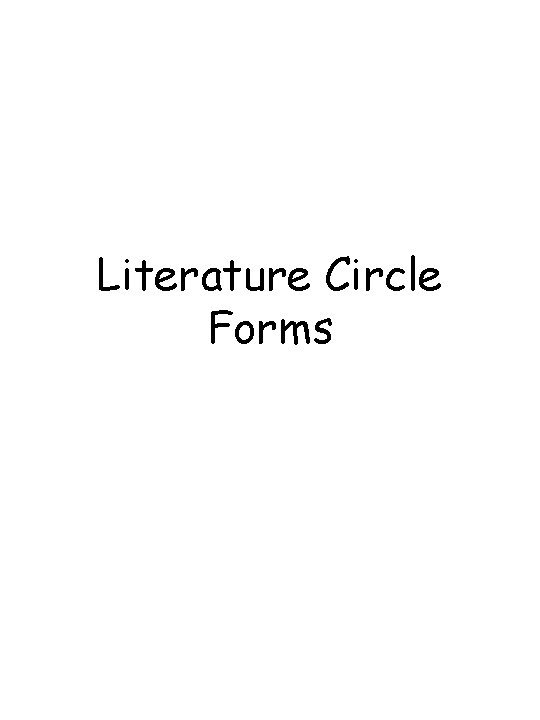 Literature Circle Forms Literature Circle Planning Guide for