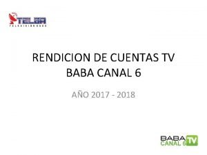 RENDICION DE CUENTAS TV BABA CANAL 6 AO