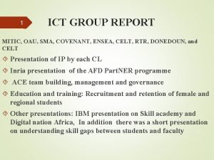 1 ICT GROUP REPORT MITIC OAU SMA COVENANT