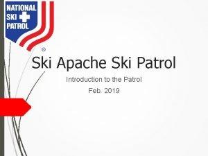 Ski Apache Ski Patrol Introduction to the Patrol