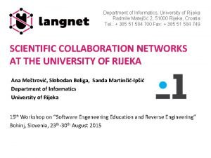Department of Informatics University of Rijeka Radmile Mateji