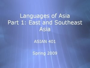 Languages of Asia Part 1 East and Southeast